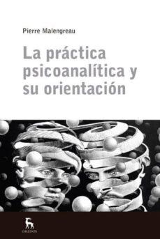Encuentroelemadrid.es La Practica Psicoanalitica Y Su Orientacion Image