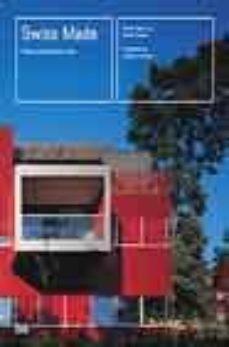 Inciertagloria.es Swiss Made: Nueva Arquitectura Suiza (Ofertas Papir) Image