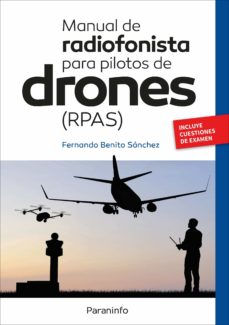 Descargar ebook gratis para kindle MANUAL DE RADIOFONISTA PARA PILOTOS DE DRONES (RPAS) DJVU RTF 9788428341585 in Spanish de DESCONOCIDO