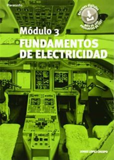Descarga de ebook ipad MODULO 3: FUNDAMENTOS DE ELECTRICIDAD 9788428398985 de JORGE LOPEZ CRESPO iBook in Spanish