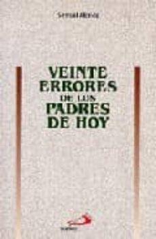 Curiouscongress.es Veinte Errores De Los Padres De Hoy Image