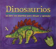 Viamistica.es Dinosaurios: Un Libro Con Plantillas Para Aprender Y Dibujar Image