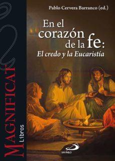 Bressoamisuradi.it El El Corazon De La Fe: El Creo Y La Eucaristia Image