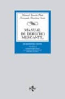 Bressoamisuradi.it Manual De Derecho Mercantil (Vol. Ii): Contratos Mercantiles. Der Echo De Los Titulos-valores. Derecho Concursal (13ª Ed.) Image