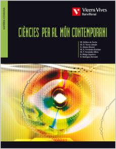 Descargar CIENCIES PER AL MON CONTEMPORANI 1 BATXILLERAT gratis pdf - leer online