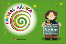 espiral magica. segundo trimestre. 5 años (educacion infantil)-9788431696085