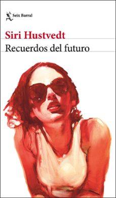 Descargas de libros electrónicos gratis para tabletas RECUERDOS DEL FUTURO (Spanish Edition)