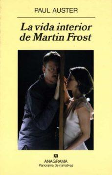 la vida interior de martin frost (ebook)-paul auster-9788433933485