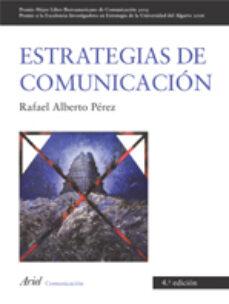 Elmonolitodigital.es Estrategias De Comunicacion (4ª Ed.) Image