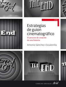 estrategias de guion cinematografico-antonio sanchez-escalonilla-9788434414785