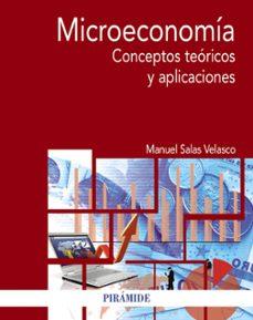 Descargar MICROECONOMIA: CONCEPTOS TEORICOS Y APLICACIONES gratis pdf - leer online