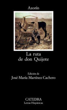 la ruta de don quijote (3ª ed.)-9788437604985