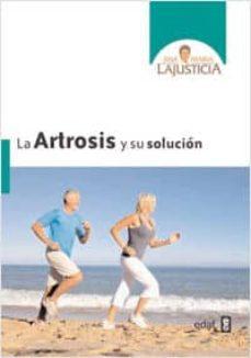 artrosis y su solución, la (ebook)-ana maria lajusticia-9788441430785