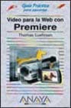 Chapultepecuno.mx Video Para La Web Con Premiere (Guias Practicas) (Incluye Cd-rom) Image