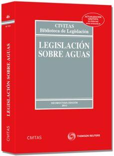 Descargar LEGISLACION SOBRE AGUAS gratis pdf - leer online