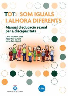 Viamistica.es Tots Som Iguals I Alhora Diferents: Manual D Educacio Sexual Per A Discapacitats Image