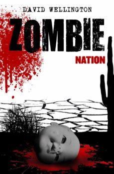 Kindle descargando libros ZOMBIE NATION (ZOMBIES Nº 2) en español de DAVID WELLINGTON 9788448005085 CHM iBook ePub