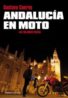 Srazceskychbohemu.cz Andalucia En Moto: Las Mejores Rutas Image
