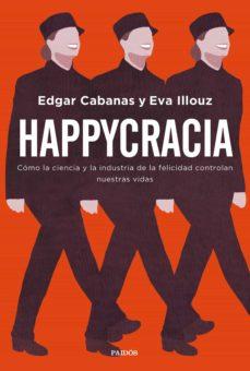happycracia (ebook)-eva illouz-9788449335785