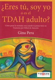 Valentifaineros20015.es ¿Eres Tu, Soy Yo O Es El Tdah Adulto? Image