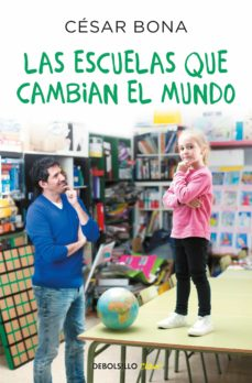 Descargar LAS ESCUELAS QUE CAMBIAN EL MUNDO gratis pdf - leer online