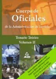 Eldeportedealbacete.es Cuerpo De Oficiales De La Administracion De Justicia: Temario Teo Rico (Vol. Ii) Image