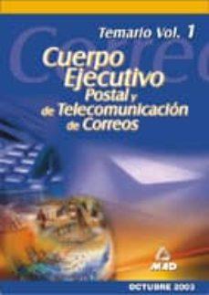 Curiouscongress.es Cuerpo De Ejecutivos De Correos: Temario (Vol. 1) Image