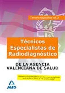 Ojpa.es Tecnico Especialista De Radiodiagnostico, De Instituciones Sanitarias De La Agencia Valenciana De Salud. Temario Especifico. Image