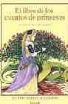 Noticiastoday.es El Libro De Los Cuentos De Princesas: Relatos De Hoy Y De Siempre Image