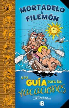 mortadelo y filemón y su guía para las vacaciones-francisco ibañez talavera-9788466661485