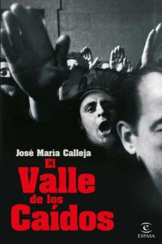 el valle de los caidos-jose maria calleja-9788467054385