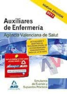 Vinisenzatrucco.it Auxiliares De Enfermeria De La Agencia Valenciana De Salud. Simul Acros De Examen Y Supuestos Practicos Image