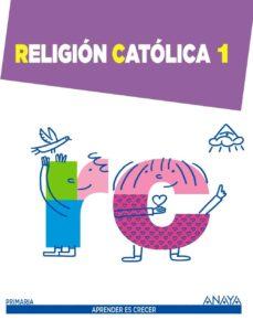 Descargar RELIGION CATOLICA 1.  1º PRIMER CICLO gratis pdf - leer online
