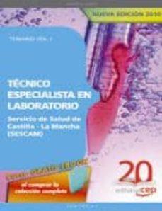 Debatecd.mx Tecnico Especialista En Laboratorio Servicio De Salud De Castilla -La Mancha (Sescam). Temario Vol. I. Image