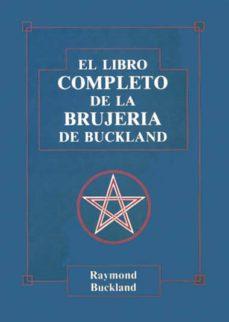 Eldeportedealbacete.es Libro Completo De La Brujeria De Buckland, El Image