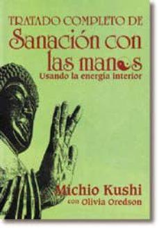 tratado completo de sanacion con las manos-michio kushi-9788476407585