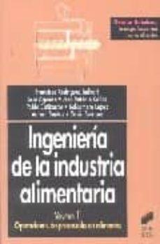 ingeniería de la industria alimentaria vol ii: operaciones de pro cesado de alimentos-9788477389385