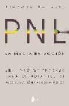 la magia en accion: pnl-richard bandler-9788478082285