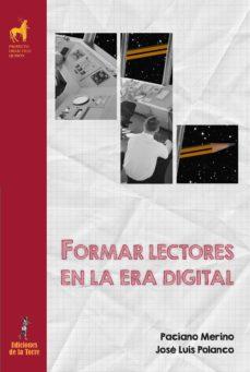 formar lectores en la era digital (ebook)-paciano merino-jose luis polanco-9788479607685