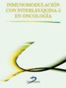Descargar libros electrónicos ahora INMUNOMODULACION CON INTERLEUQUINA-2 EN ONCOLOGIA de V. M. NAVAS SERRANO, N. DIAZ CAMPOS 9788479786885 en español MOBI PDF