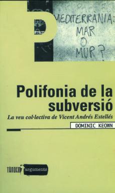Mrnice.mx Polifonia De La Subversio, La Ven Col.lectiva De Vicent Andres Es Telles Image