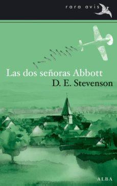 Libros gratis para descargar en línea. LAS DOS SEÑORAS ABBOTT PDB MOBI ePub (Spanish Edition) 9788484289685 de D. E. STEVENSON