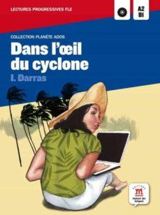 eBookStore nuevo lanzamiento: DANS L OEIL DU CYCLONE de ISABELLE DARRAS in Spanish 9788484438885 ePub