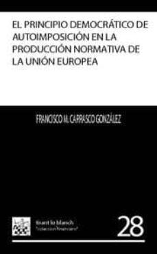 Mrnice.mx El Principio Democratico De Autoimposicion En La Produccion Norma Tiva De La Union Europea Image