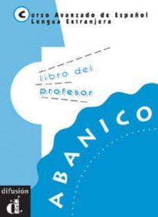 Inmaswan.es Abanico. Libro Del Profesor (Curso Avanzado Ele) Image