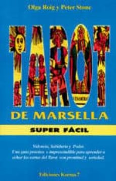 el tarot de marsella: super facil (incluye cartas)-olga roig-peter stone-9788488885685