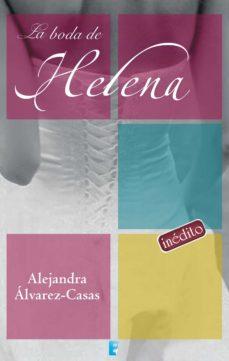 la boda de helena (ebook)-alejandra alvarez-casas-9788490195185
