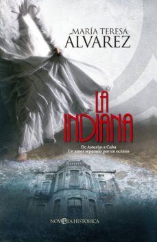 la indiana (ebook)-maria teresa alvarez-9788490602485
