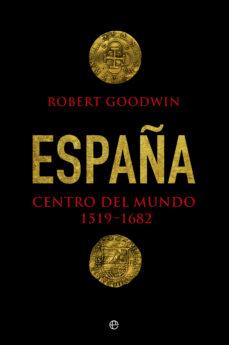 españa, centro del mundo-robert godwin-9788490606285