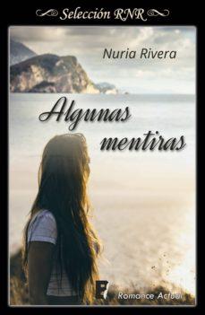 algunas mentiras (ebook)-nuria rivera-9788490699485